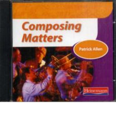 Composing Matters CD-ROM/Audio CD by Patrick Allen AudioBook CD