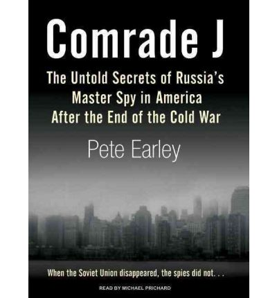 Comrade J by Pete Earley Audio Book CD