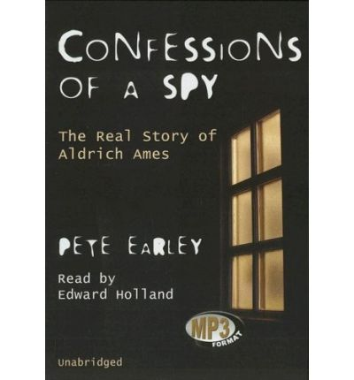 Confessions of a Spy by Pete Earley AudioBook Mp3-CD