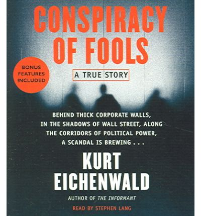 Conspiracy of Fools by Kurt Eichenwald Audio Book CD