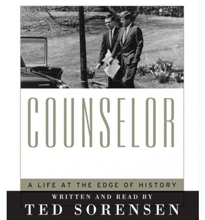 Counselor by Ted Sorensen Audio Book CD