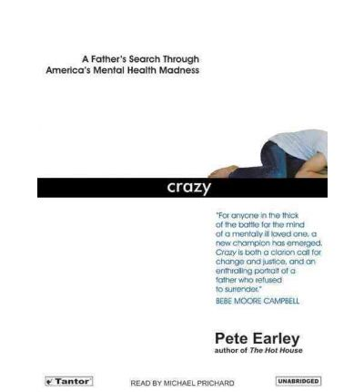 Crazy by Pete Earley Audio Book CD