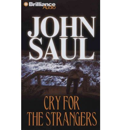 Cry for the Strangers by John Saul Audio Book CD