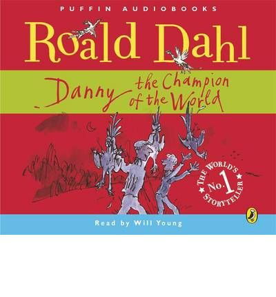 Danny, the Champion of the World by Roald Dahl Audio Book CD