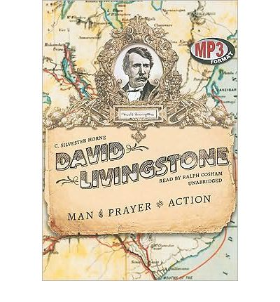 David Livingstone by C Silvester Horne AudioBook Mp3-CD