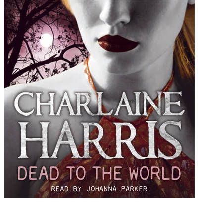 Dead to the World by Charlaine Harris AudioBook CD
