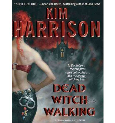 Dead Witch Walking by Kim Harrison AudioBook CD