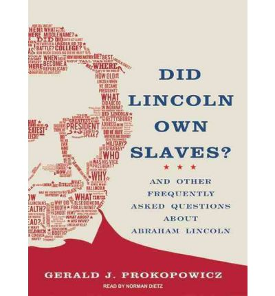 Did Lincoln Own Slaves? by Gerald J. Prokopowicz Audio Book Mp3-CD
