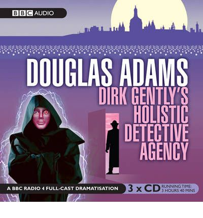 Dirk Gently's Holistic Detective Agency by Douglas Adams Audio Book CD