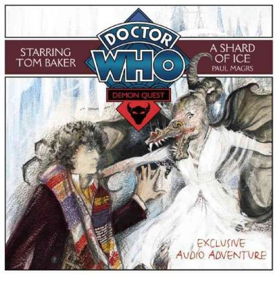 Doctor Who: Demon Quest: Shard of Ice v. 3 by Paul Magrs Audio Book CD