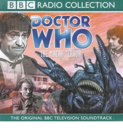 Doctor Who: The Macra Terror. Starring Patrick Troughton by Colin Baker AudioBook CD
