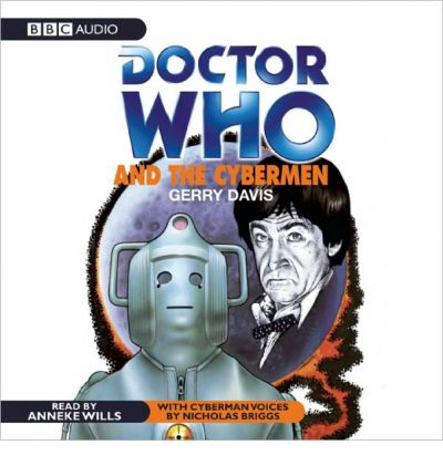 Doctor Who and the Cybermen by Gerry Davis AudioBook CD