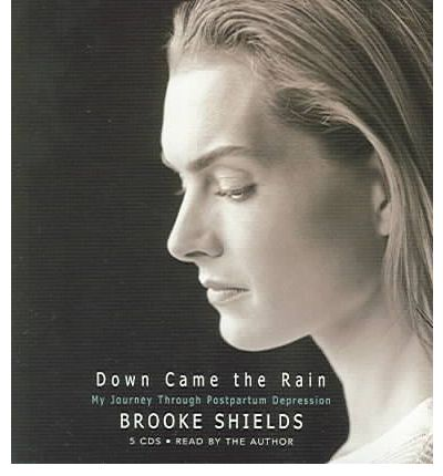 Down Came the Rain by Brooke Shields Audio Book CD