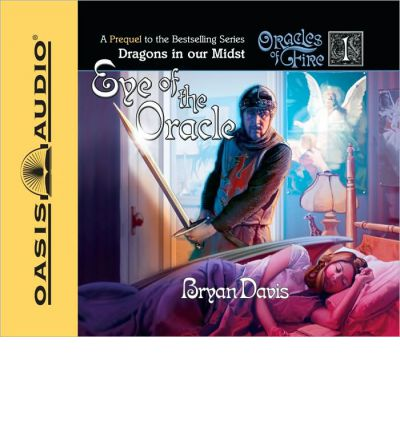 Eye of the Oracle by Bryan Davis Audio Book CD