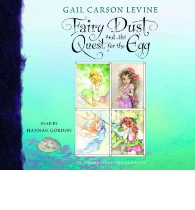 Fairy Dust and the Quest for the Egg by Gail Carson Levine Audio Book CD