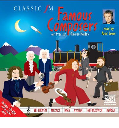 Famous Composers by Darren Henley AudioBook CD