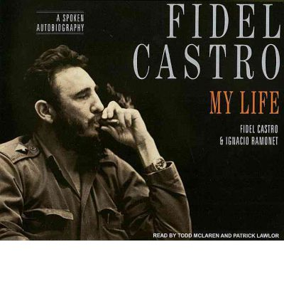 Fidel Castro: My Life by Fidel Castro AudioBook CD