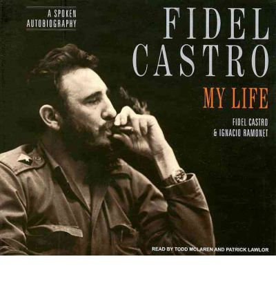 Fidel Castro: My Life by Fidel Castro Audio Book CD