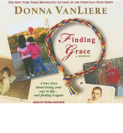 Finding Grace by Donna Vanliere Audio Book CD