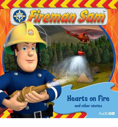 Fireman Sam: Hearts on Fire and Other Stories: 2 by  Audio Book CD