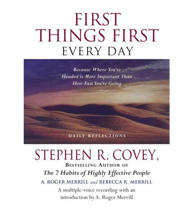 First Things First Every Day by Dr Stephen R Covey AudioBook CD