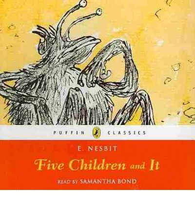 Five Children and It by Samantha Bond Audio Book CD