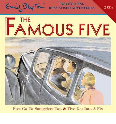 Five Go to Smugglers Top: AND Five Get into a Fix v. 5 by Enid Blyton Audio Book CD