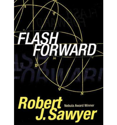 Flash Forward by Robert J Sawyer AudioBook CD