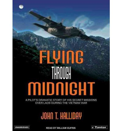 Flying Through Midnight by John T. Halliday AudioBook CD