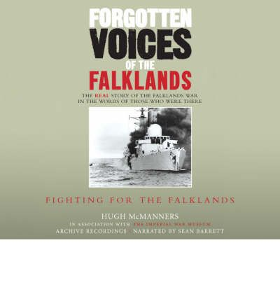 Forgotten Voices of the Falklands: Pt. 2 by Hugh McManners AudioBook CD