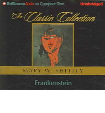 Frankenstein by Mary Wollstonecraft Shelley Audio Book CD