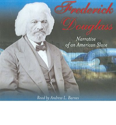 Frederick Douglass by Fredrick Douglass Audio Book CD