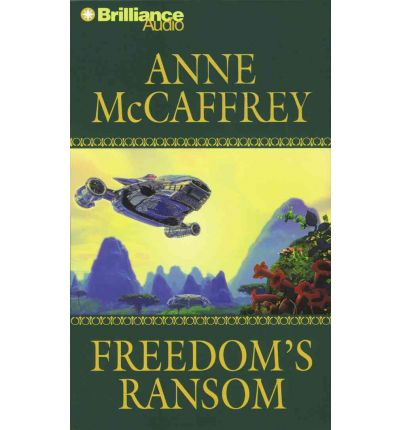Freedom's Ransom by Anne McCaffrey Audio Book CD