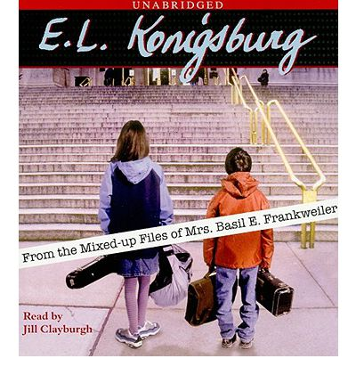From the Mixed-Up Files of Mrs. Basil E. Frankweiler by E L Konigsburg Audio Book CD