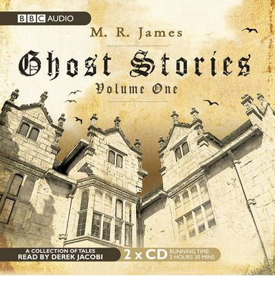 Ghost Stories: v. 1 by M. R. James Audio Book CD