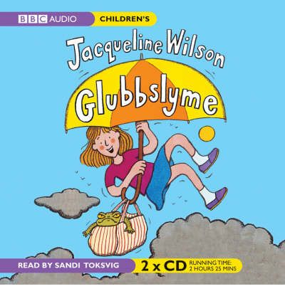 Glubbslyme by Jacqueline Wilson AudioBook CD