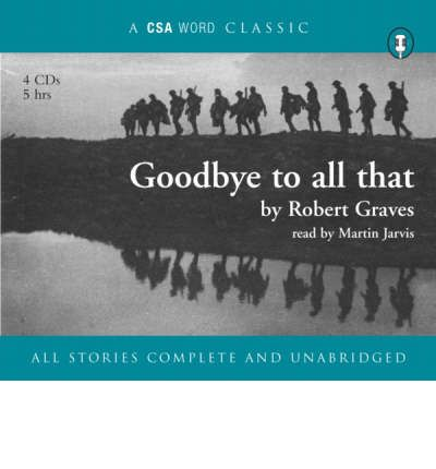 Goodbye to All That by Robert Graves Audio Book CD