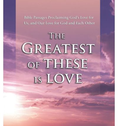 Greatest of These is Love Audi by Various Audio Book CD