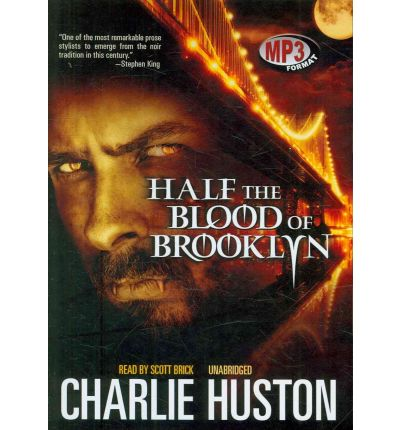 Half the Blood of Brooklyn by Charlie Huston AudioBook Mp3-CD