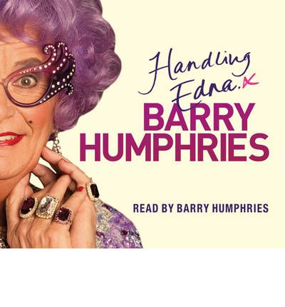 Handling Edna by Barry Humphries Audio Book CD