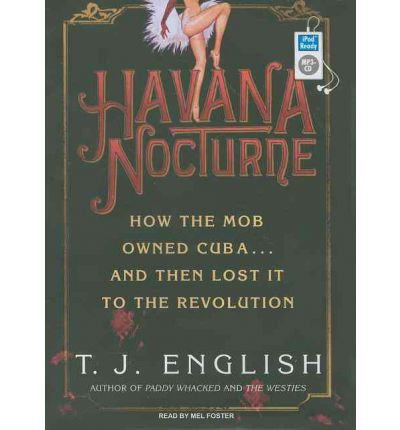 Havana Nocturne by T.J. English AudioBook Mp3-CD