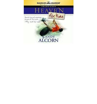 Heaven for Kids by Randy Alcorn AudioBook CD