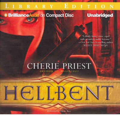 Hellbent by Cherie Priest AudioBook CD