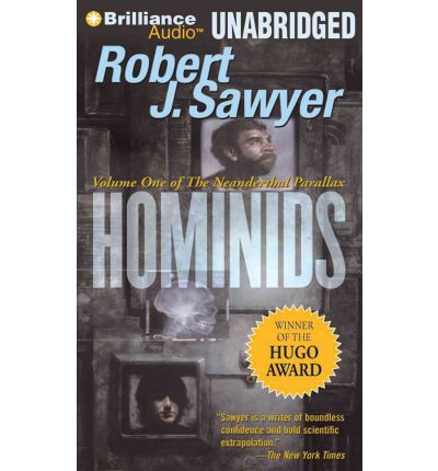 Hominids by Robert J Sawyer Audio Book Mp3-CD