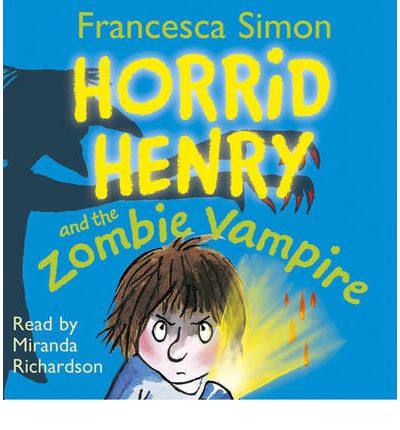Horrid Henry and the Zombie Vampire by Francesca Simon Audio Book CD