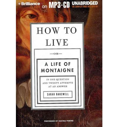 How to Live by Sarah Bakewell AudioBook Mp3-CD