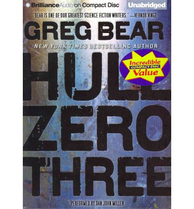 Hull Zero Three by Greg Bear Audio Book CD