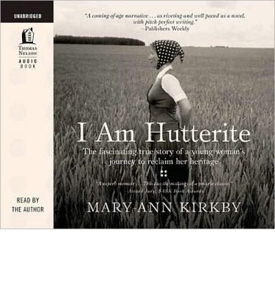 I Am Hutterite by Mary-Ann Kirkby AudioBook CD
