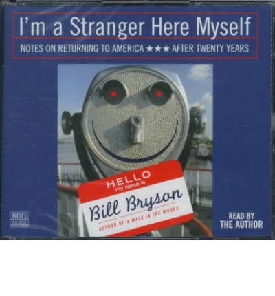 I'm a Stranger Here Myself by Bill Bryson Audio Book CD