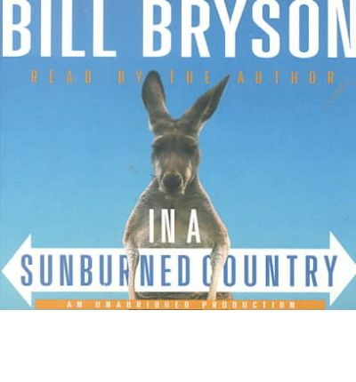 In a Sunburned Country by Bill Bryson Audio Book CD